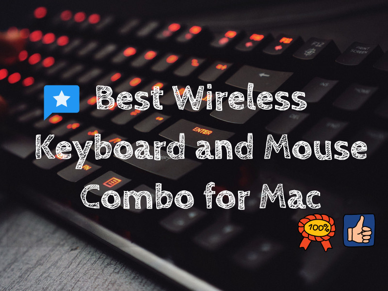 Best Keyboard and Mouse Combo for Mac